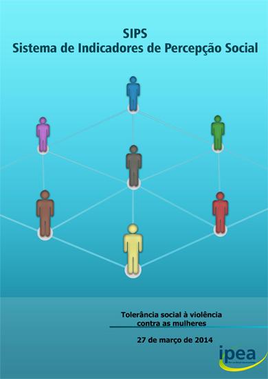28.03.14   IPEA lança pesquisa sobre Tolerância Social à Violência contra as Mulheres/