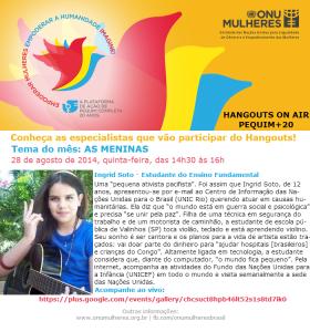 "Hangouts Pequim+20: ONU Mulheres faz, em 28 de agosto, debate online ""As Meninas""/"