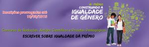 Prêmio Construindo a Igualdade de Gênero recebe inscrições até 18 de março/