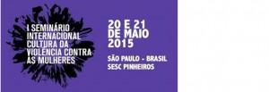 Seminário Internacional Cultura da Violência começa, no dia 20, em São Paulo/