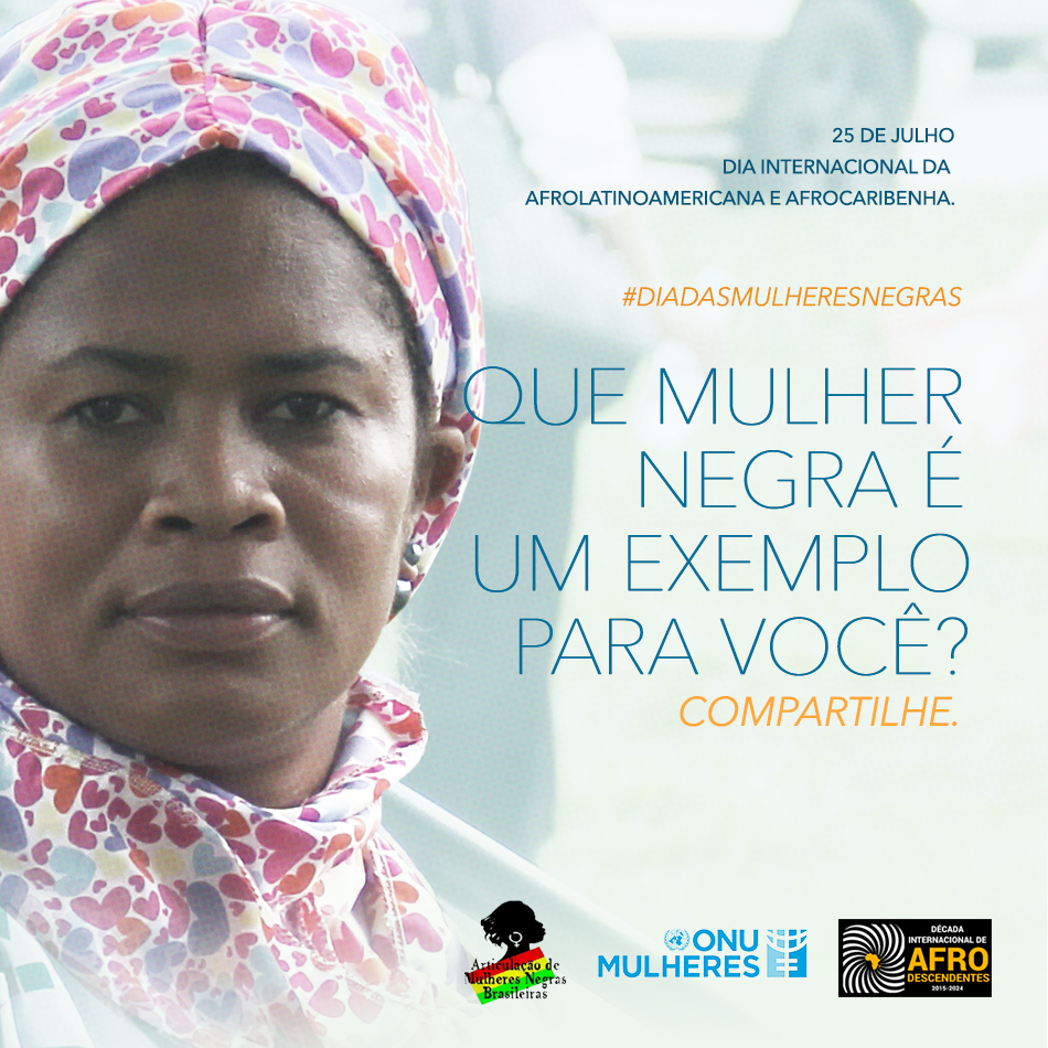 """""""Que mulher negra é um exemplo para você?"""", responda em vídeo ao desafio da Articulação de Mulheres Negras Brasileiras e da ONU Mulheres/"""