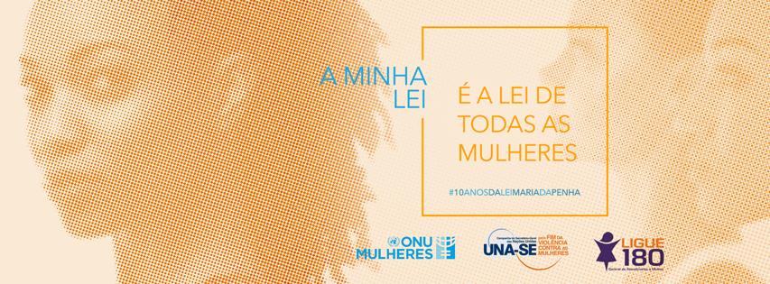 Nota pública pelos 10 anos da Lei Maria da Penha: em defesa da lei e da institucionalização das políticas de enfrentamento à violência contra as mulheres/