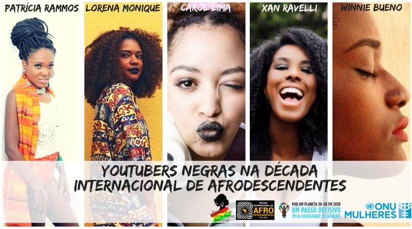 De olho na Década Internacional de Afrodescendentes, youtubers negras contam quais ações almejam para o combate ao racismo/