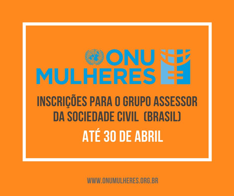 ONU Mulheres inscreve, até 30/4, organizações e redes para o Grupo Assessor da Sociedade Civil (Brasil)/