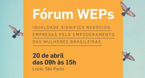 Igualdade significa negócios: ONU Mulheres e Pacto Global realizam Fórum WEPs sobre o Empoderamento das Mulheres no setor privado/