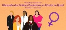 Com apoio da ONU Mulheres, Escola Superior do Ministério Público da União discute críticas feministas ao Direito no Brasil a partir desta 5ª feira/