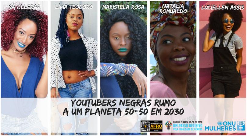 Sou negra e quero falar: Youtubers propõem ações para o empoderamento das mulheres negras na Agenda 2030/onu mulheres