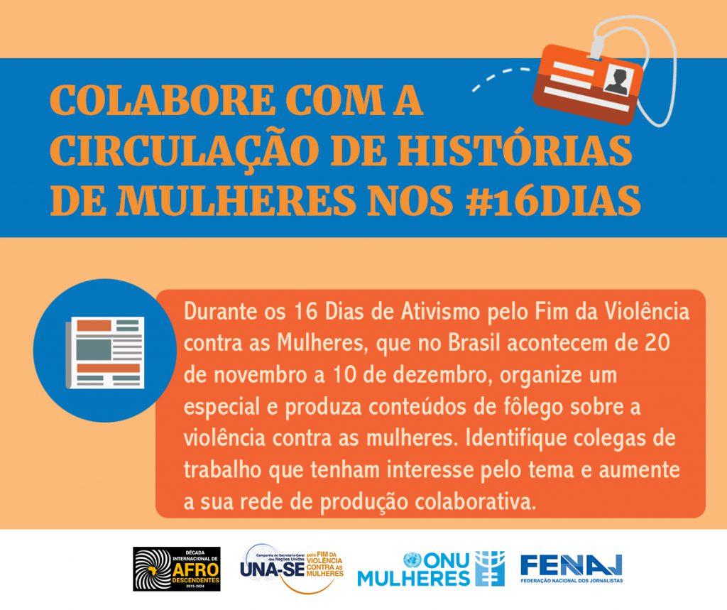 ONU Mulheres e Federação Nacional dos Jornalistas fazem sensibilização de profissionais durante os 16 Dias de Ativismo pelo Fim da Violência contra as Mulheres/