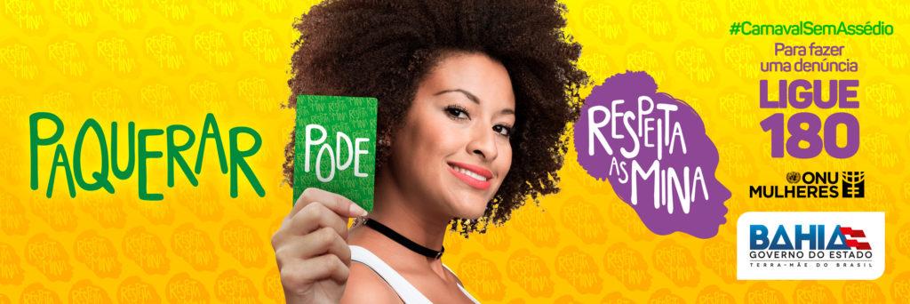 Com apoio da ONU Mulheres, Bahia faz campanha contra a violência de gênero no Carnaval/onu mulheres noticias igualdade de genero direitosdasmulheres carnaval