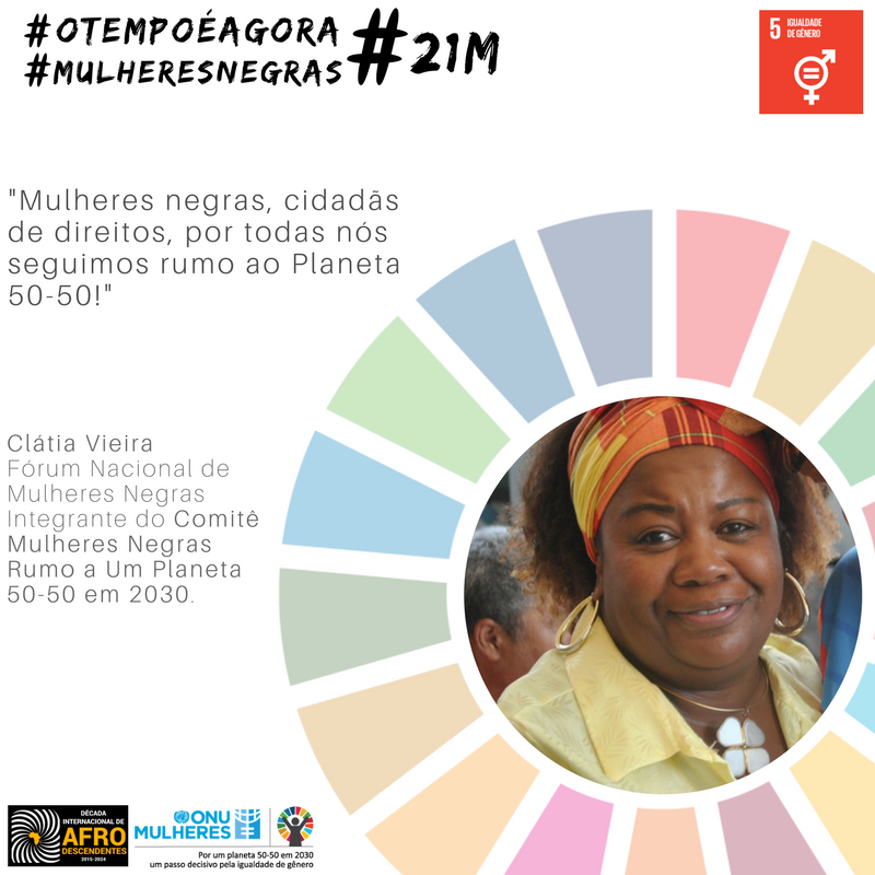 ONU Mulheres e ativistas negras promovem ação digital sobre ODS e enfrentamento ao racismo/planeta 50 50 onu mulheres ods noticias mulheres negras igualdade de genero direitosdasmulheres decada afro