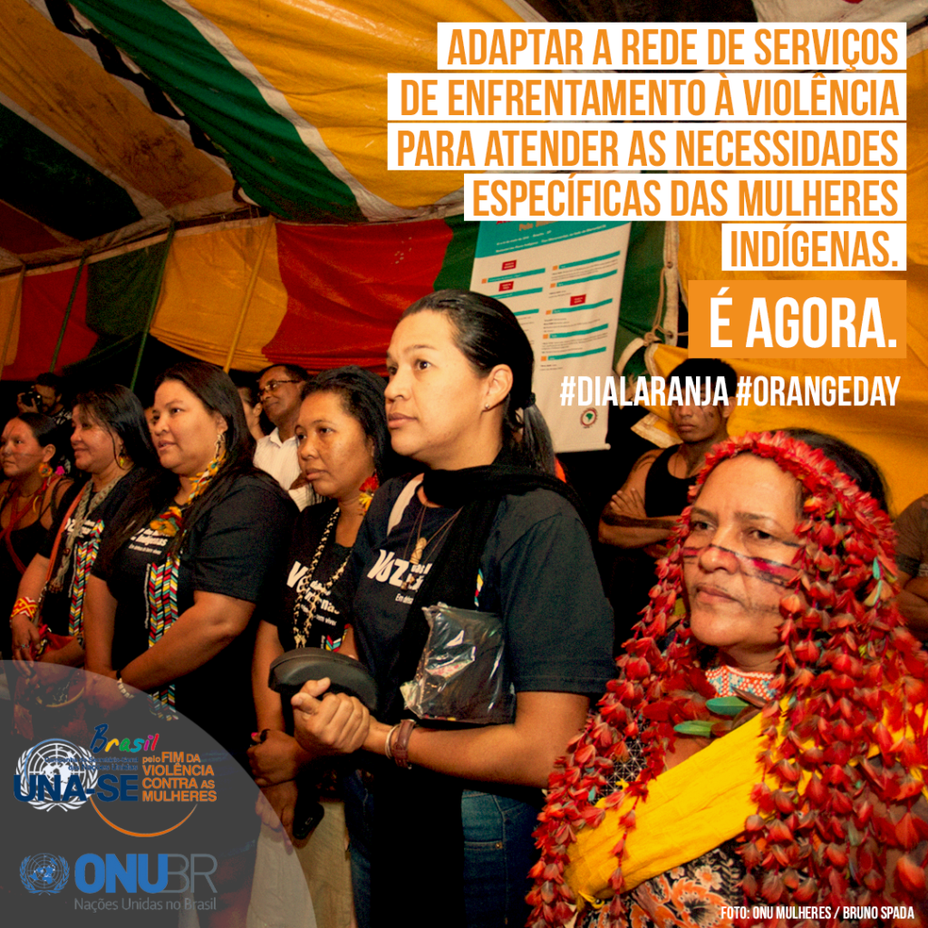 Ação Digital Dia Laranja   Mulheres Indígenas/mulheres indigenas igualdade de genero direitosdasmulheres