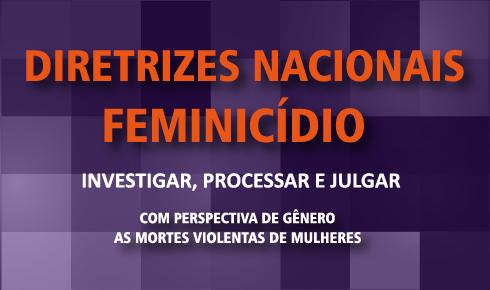 Na Semana das Mulheres, Tribunal de Justiça de Minas Gerais adere às diretrizes nacionais sobre feminicídio/violencia contra as mulheres planeta 50 50 onu mulheres noticias igualdade de genero feminicidio direitosdasmulheres