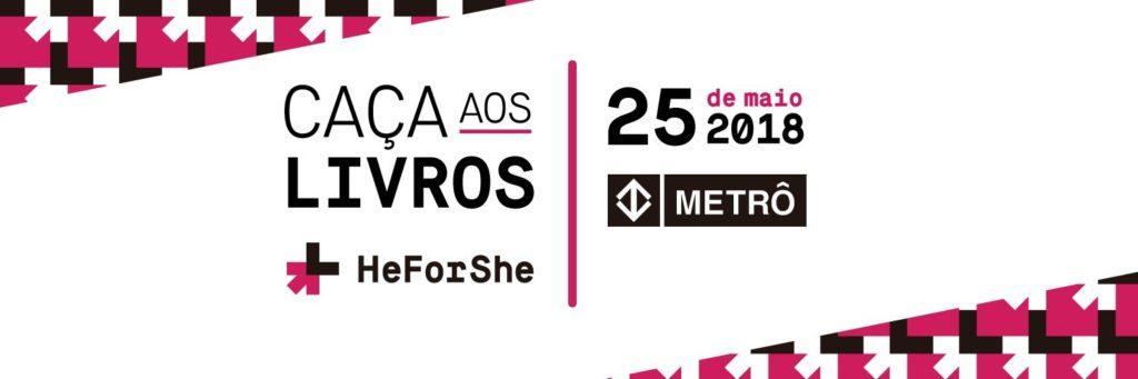 Caça aos Livros ElesPorElas HeForShe acontece, em 25/5, na Estação Vila Prudente do Metrô de São Paulo/onu mulheres noticias elesporelas heforshe 2