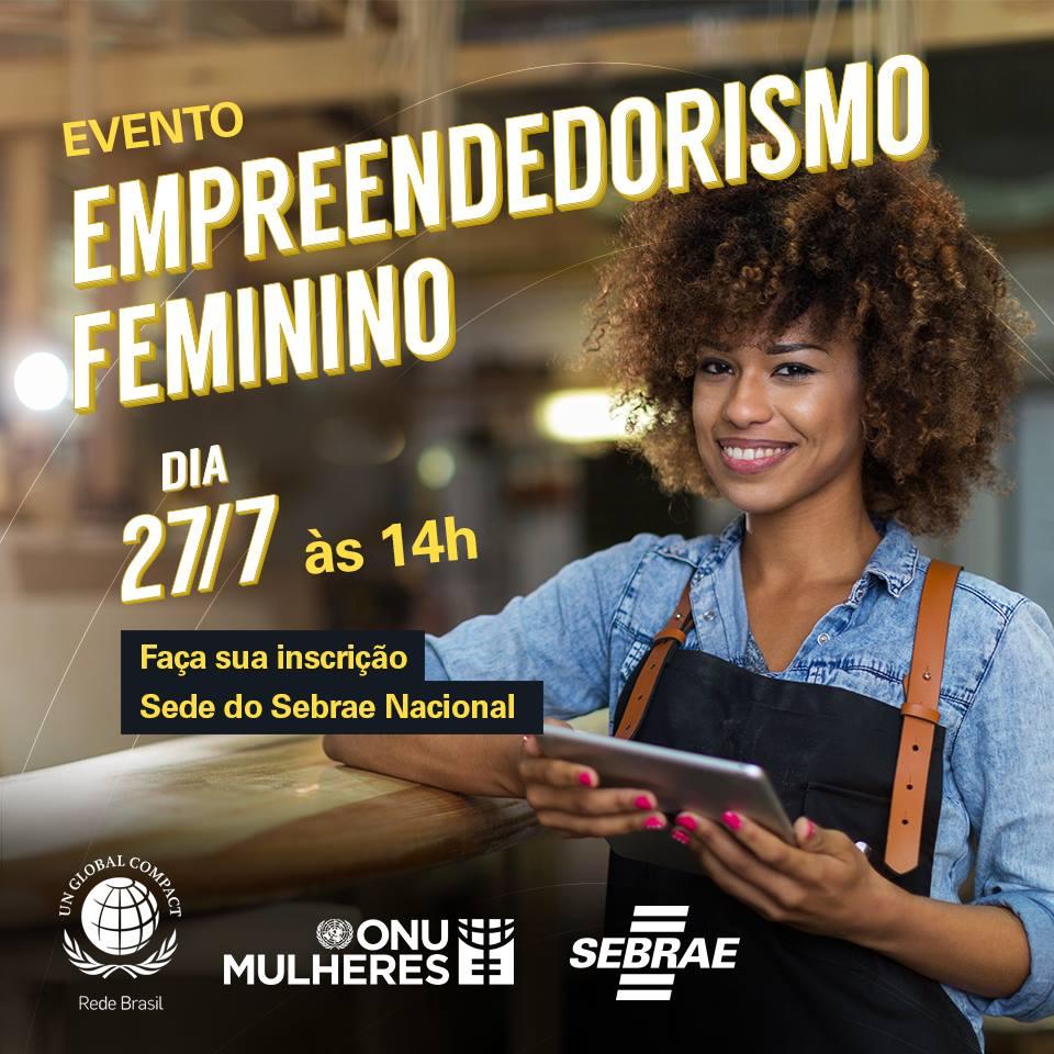 Sebrae se une à ONU para fortalecer empreendedorismo das mulheres/principios de empoderamento das mulheres onu mulheres noticias empoderamento economico direitosdasmulheres