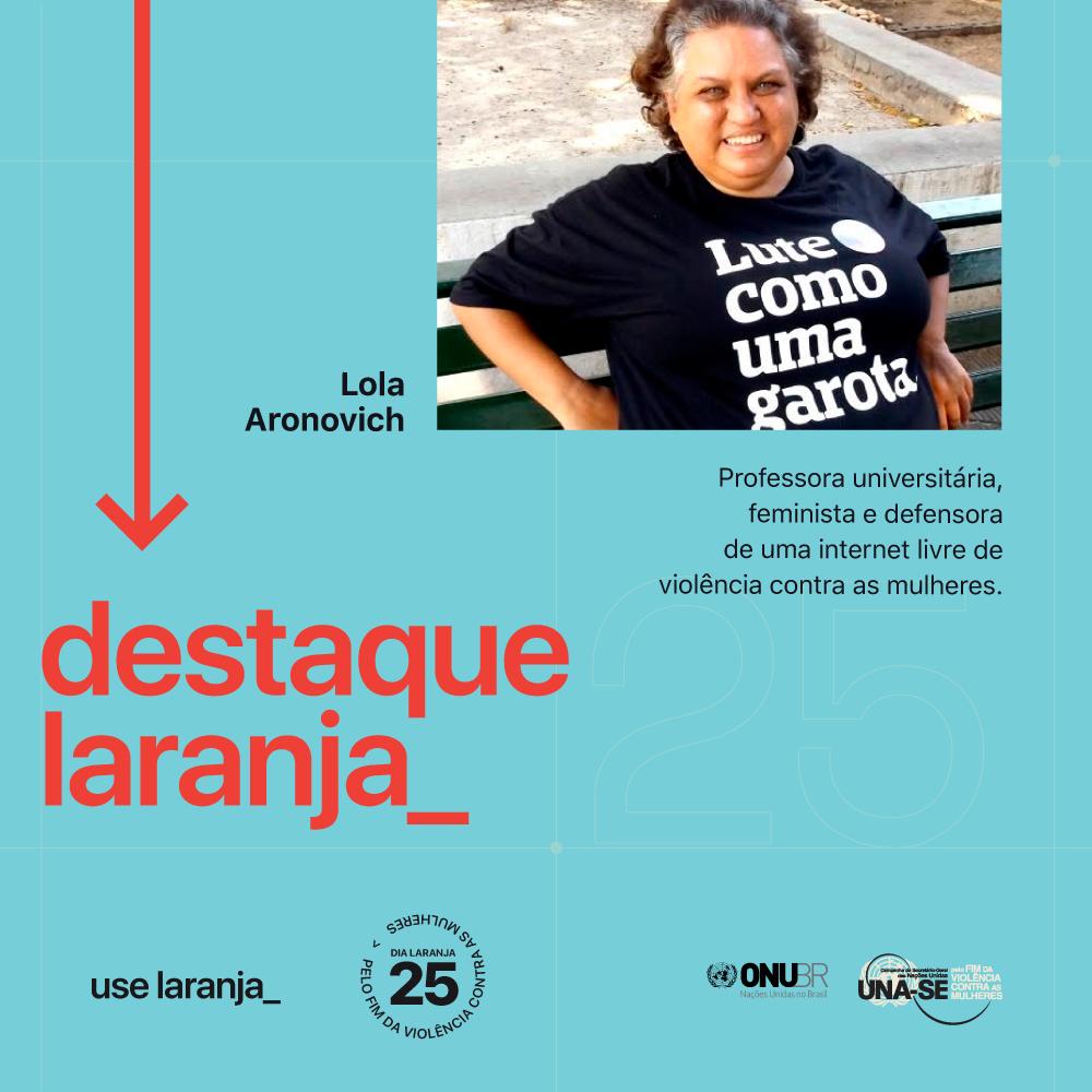 No Dia Laranja, ONU Brasil aborda o tema violência de gênero na web e homenageia Lola Aronovich/violencia contra as mulheres onu mulheres noticias igualdade de genero direitos humanos direitosdasmulheres dia laranja