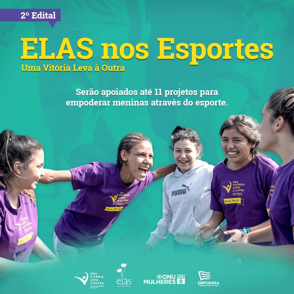 Fundo ELAS, ONU Mulheres e ONG Empodera lançam novo edital para empoderar meninas por meio dos esportes/uma vitoria leva a outra onu mulheres noticias mulheres no esporte