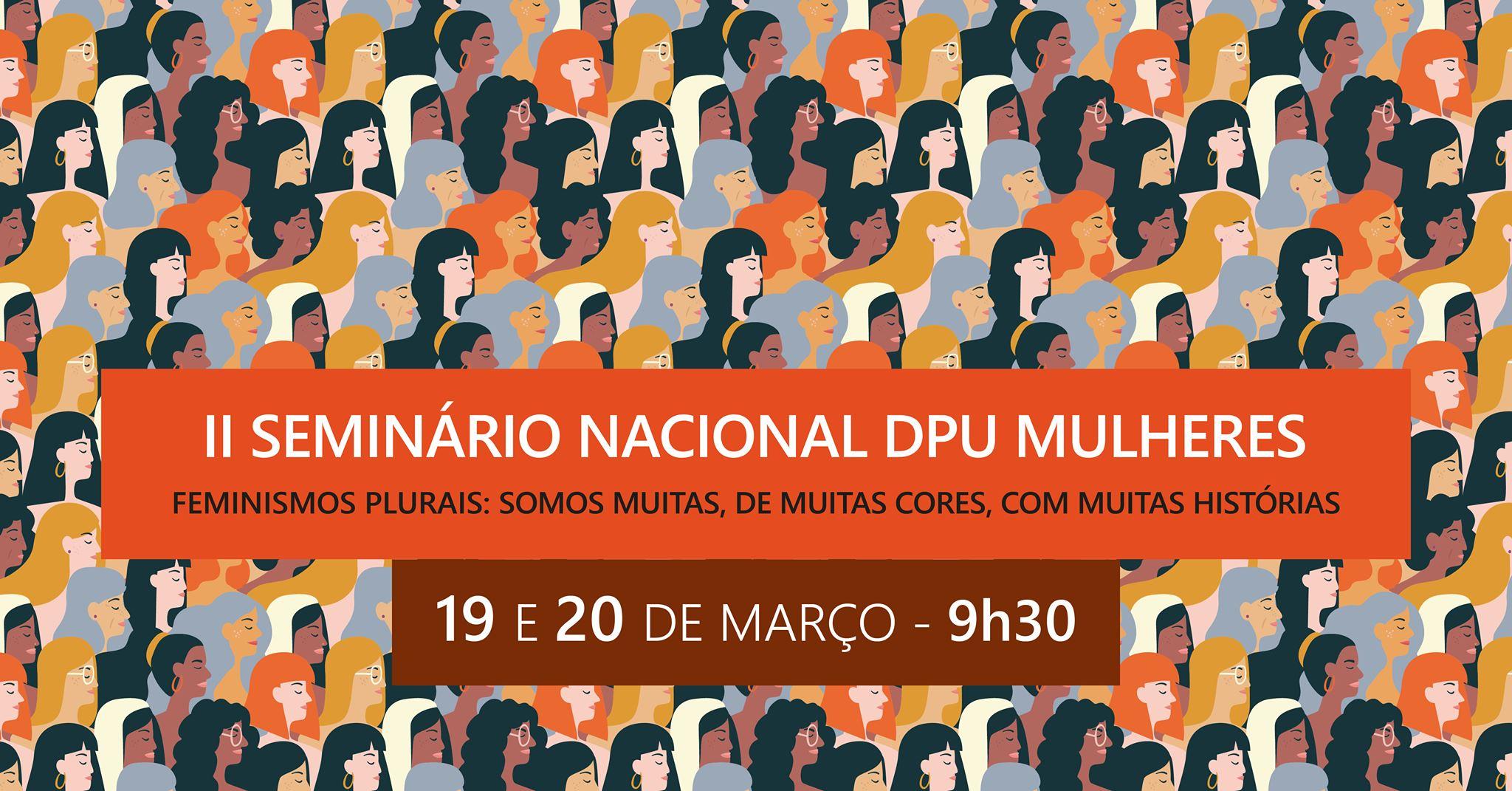 Defensoria Pública da União e ONU Mulheres promovem, no Rio de Janeiro, seminário nacional sobre feminismos plurais/noticias igualdade de genero geracao igualdade empoderamento economico direitosdasmulheres