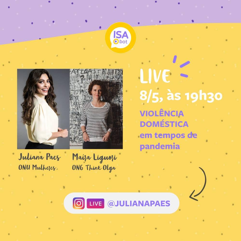"""Juliana Paes e Think Olga fazem """"live"""" sobre violência contra as mulheres e uso da robô Isa.bot/violencia contra as mulheres onu mulheres noticias juliana paes igualdade de genero feminicidio covid19"""