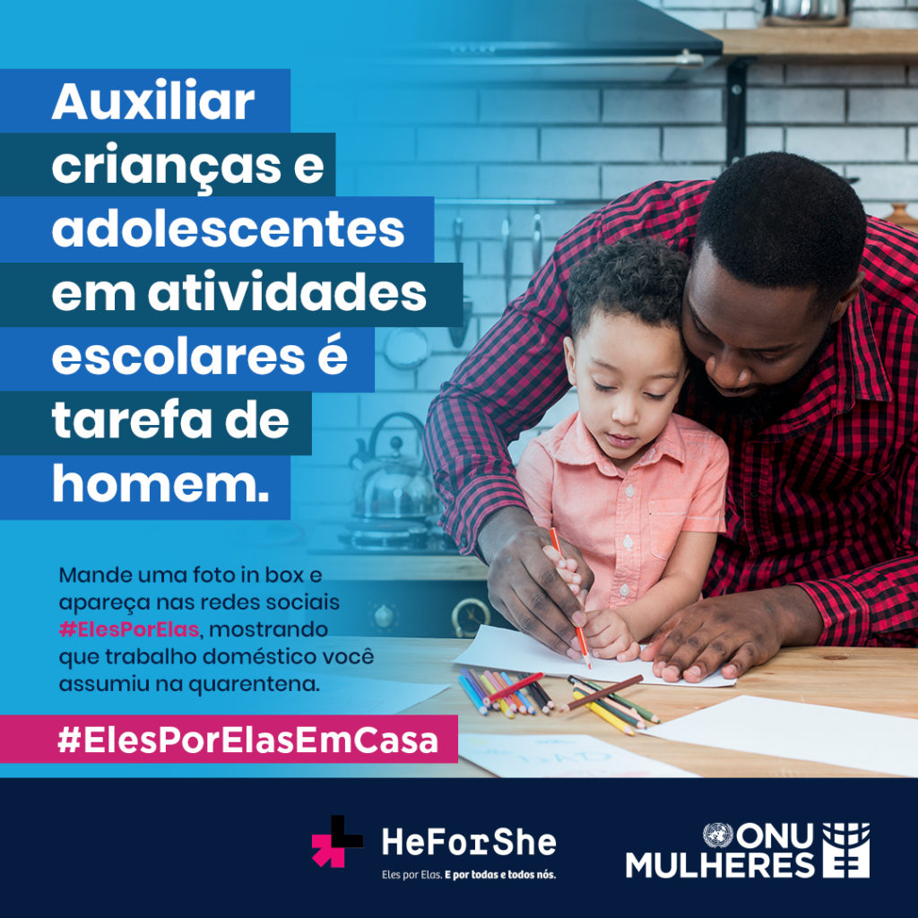 #ElesPorElasEmCasa incentiva homens brasileiros a mostrar tarefas domésticas assumidas na quarentena da Covid 19/violencia contra as mulheres onu mulheres noticias igualdade de genero elesporelas heforshe direitos humanos direitosdasmulheres covid19