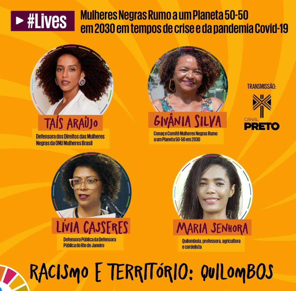 Quilombolas articulam estratégias e parcerias para proteger comunidades da pandemia Covid 19/tais araujo onu mulheres ods noticias mulheres quilombolas mulheres negras igualdade de genero decada afro covid19