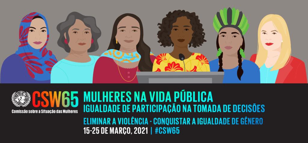 De 15 a 26/3, Comissão das Nações Unidas sobre a Situação das Mulheres destaca a participação das mulheres e a tomada de decisões na vida pública/onu mulheres igualdade de genero geracao igualdade direitosdasmulheres csw