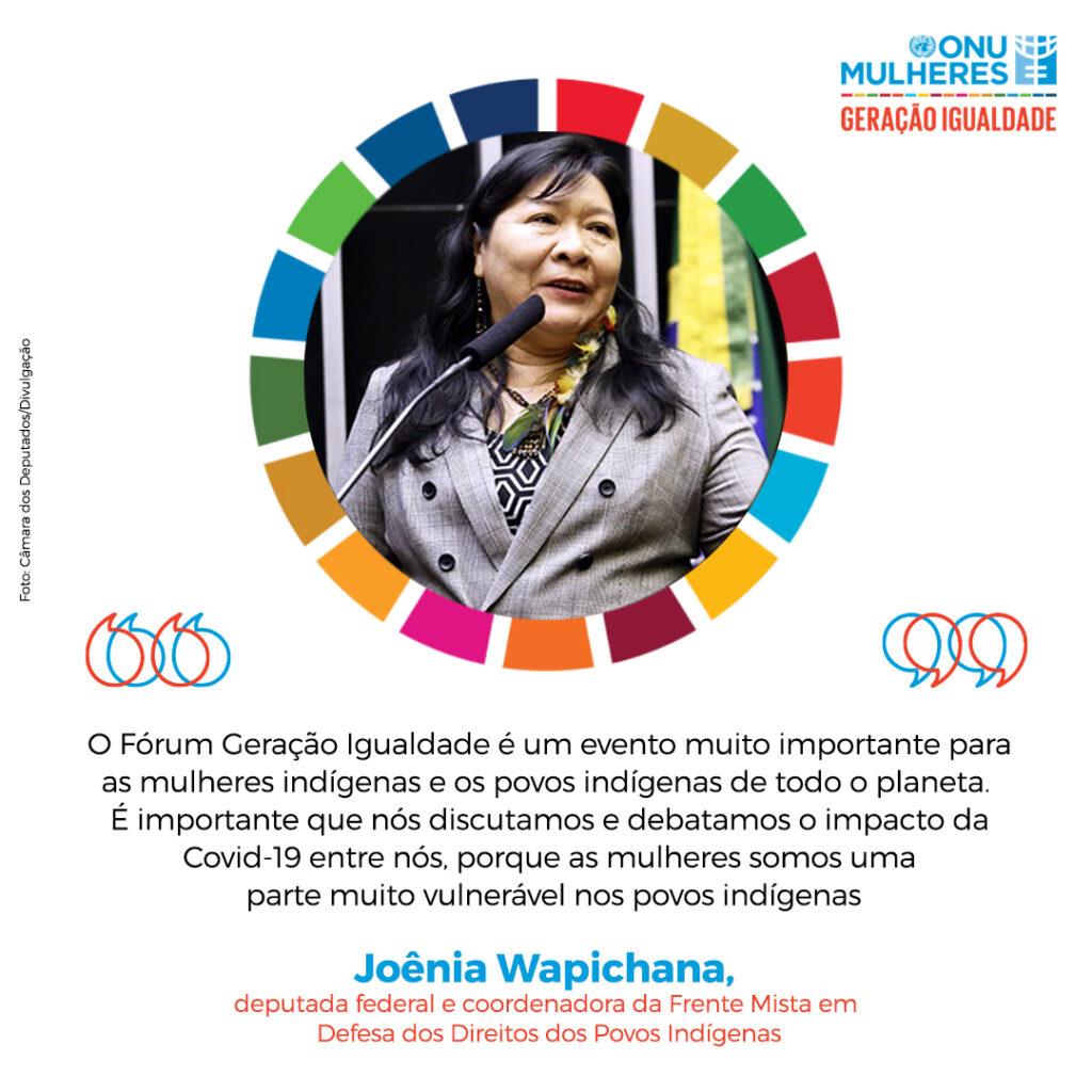 No Fórum Geração Igualdade, deputada federal Joênia Wapichana defende agenda de sustentabilidade e apoio às mulheres indígenas para superação da Covid 19/
