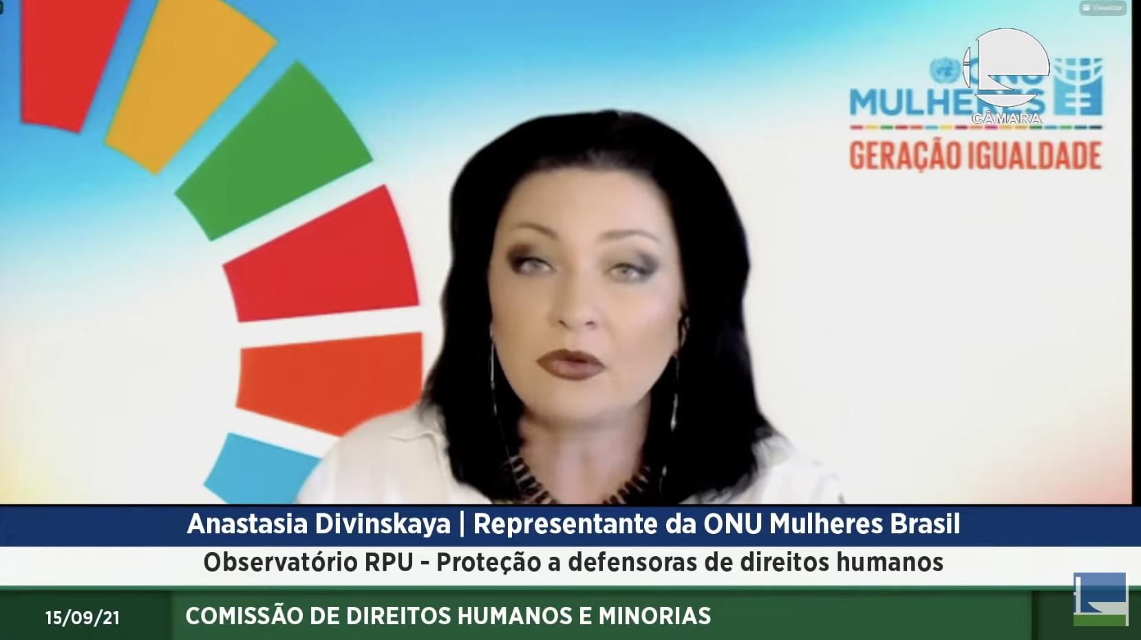 Discurso da representante da ONU Mulheres Brasil, Anastasia Divinskaya, na audiência pública sobre recomendações sobre proteção a defensoras e defensores de direitos humanos/representante onu mulheres noticias direitos humanos direitosdasmulheres defensoras de direitos humanos
